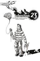 Sebastian 23: Ein Kopf verpflichtet uns zu nichts