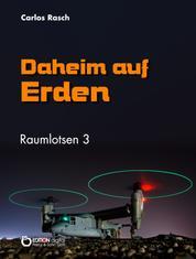 Daheim auf Erden - Raumlotsen Band 3