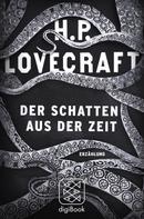 H.P. Lovecraft: Der Schatten aus der Zeit ★★★★