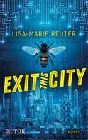 Lisa-Marie Reuter: Exit this City