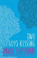 David Levithan: Two Boys Kissing