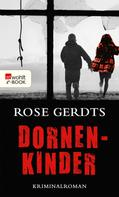 Rose Gerdts: Dornenkinder ★★★★