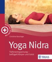 Yoga Nidra - Tiefenentspannung - beflügelt Körper und Geist