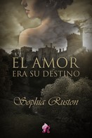 Sophia Ruston: El amor era su destino ★★★