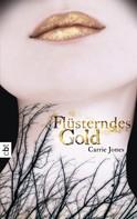 Carrie Jones: Flüsterndes Gold ★★★★
