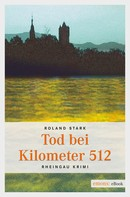 Roland Stark: Tod bei Kilometer 512 ★★★