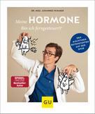 Dr. med. Johannes Wimmer: Meine Hormone - Bin ich ferngesteuert?