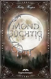Mondsüchtig: Engelsschwingen