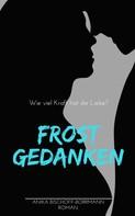 Anika Bischoff-Borrmann: Frostgedanken