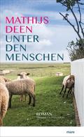 Mathijs Deen: Unter den Menschen ★★★★
