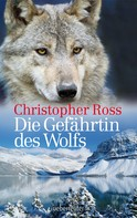 Christopher Ross: Die Gefährtin des Wolfs ★★★★