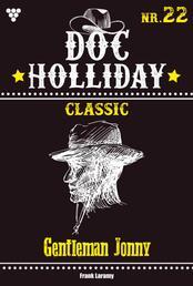 Doc Holliday Classic 22 – Western - Gentleman Jonny