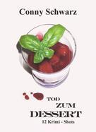 Conny Schwarz: Tod zum Dessert ★★★★★
