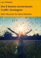 Lars Pilawski: Die 8 besten kostenlosen Traffic Strategien