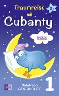 Cubanty Kuscheltier: Wolkenflausch - Gute Nacht Geschichte zum Vorlesen ★★★★
