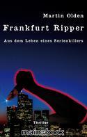 Martin Olden: Frankfurt Ripper ★★★★