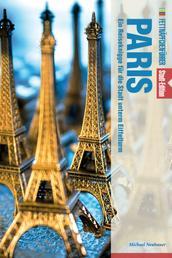 Fettnäpfchenführer Paris - Ein Reiseknigge für die Stadt unterm Eiffelturm - Stadt-Edition