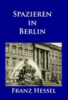 Franz Hessel: Spazieren in Berlin ★★★★