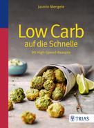 Jasmin Mengele: Low Carb auf die Schnelle ★★★★