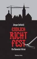 Jürgen Seibold: Endlich Richtfest ★★★★
