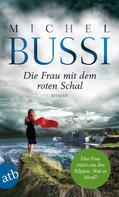 Michel Bussi: Die Frau mit dem roten Schal ★★★★