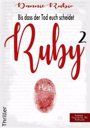 Ruby 2 - Bis dass der Tod euch scheidet