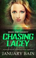 January Bain: Chasing Lacey