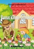 Birgit Liebrecht: Hannas kleines Geheimnis
