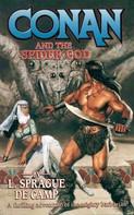 L. Sprague de Camp: Conan and the Spider God ★★★