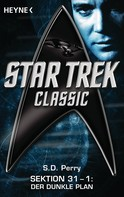 S. D. Perry: Star Trek - Classic: Der dunkle Plan ★★★★