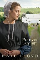 Kate Lloyd: Forever Amish ★★★
