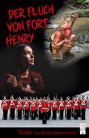 Ronda Baker-Summer: Der Fluch von Fort Henry
