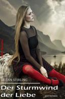 Glenn Stirling: Der Sturmwind der Liebe ★★★★