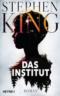Stephen King: Das Institut ★★★★★