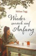 Melissa Tagg: Wieder zurück auf Anfang ★★★★