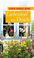 Sigrid Hunold-Reime: Liebesinsel am Deich ★★★★