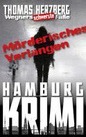 Thomas Herzberg: Mörderisches Verlangen: Wegners schwerste Fälle (7. Teil) ★★★★