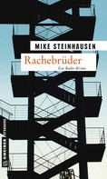 Mike Steinhausen: Rachebrüder ★★★