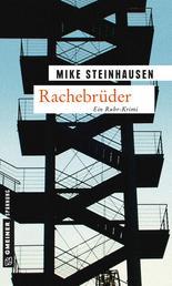 Rachebrüder - Kriminalroman
