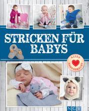 Stricken für Babys - Süße & schicke Maschen für die Kleinsten