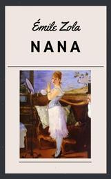 Emile Zola: Nana