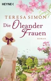 Die Oleanderfrauen - Roman