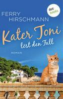 Ferry Hirschmann: Kater Toni löst den Fall ★★★