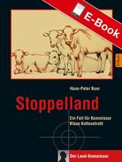 Stoppelland - Ein Fall für Kommissar Klaus Kattenstroht