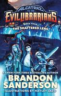 Brandon Sanderson: The Shattered Lens ★★★★★
