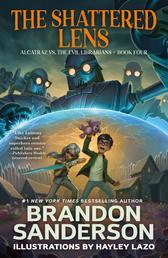 The Shattered Lens - Alcatraz vs. the Evil Librarians