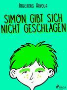 Ingeborg Arvola: Simon gibt sich nicht geschlagen ★★★★★