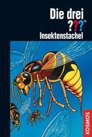 André Minninger: Die drei ???, Insektenstachel (drei Fragezeichen) ★★★★