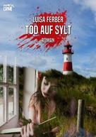Luisa Ferber: TOD AUF SYLT