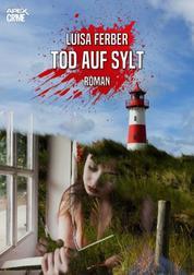TOD AUF SYLT - Der Krimi-Klassiker!